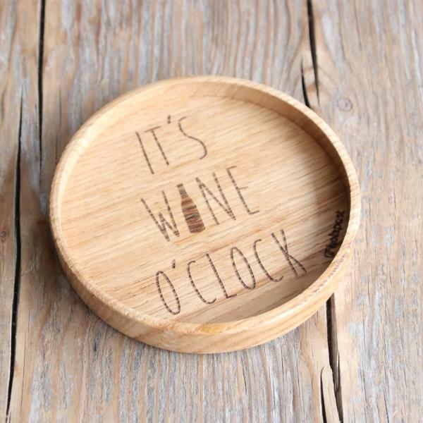 Holzuntersetzer It´s wine o´clock