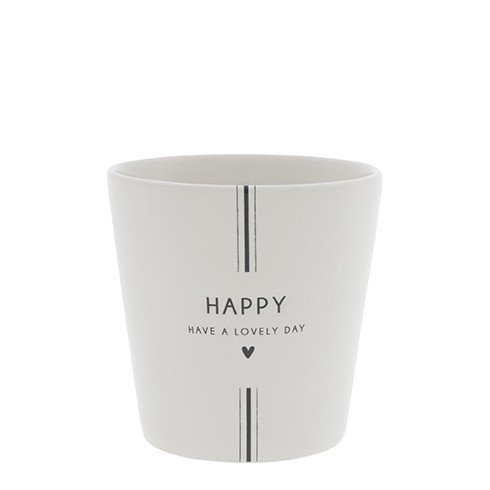Bastion Collections Becher Happy have a lovely day